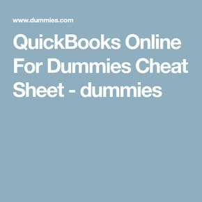 Quickbooks Online For Dummies Cheat Sheet With Images