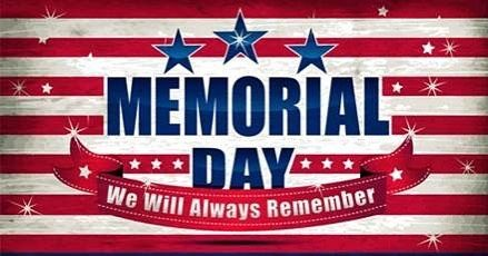 Attention Holiday Weekend Hours Are As Follows Saturday 5 26 Both Locations Open Normal Hours Memorial Day Pictures Memorial Day Quotes Happy Memorial Day