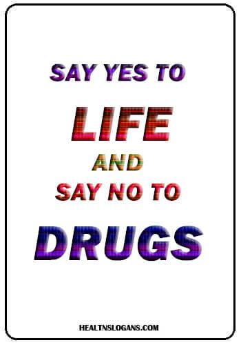 Pin On Anti Drug Slogans