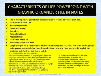 The Following Power Point Lists 8 Characteristics Of Life And Discusses Each One Made Of One Or More Cells Displays Orga Graphic Organizers Life Organization