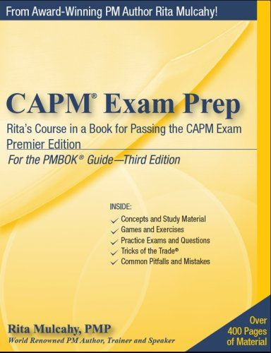 Capm Exam Prep Premier Edition Rita S Course In A Book Https Www Amazon Com Dp 1932735062 Ref Cm Sw R Pi Dp U X 4toxbbr0raw2j Exam Prep Exam Prepping
