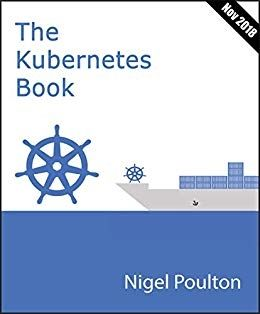 Download Kubernetes Book Version November 2018 By Nigel