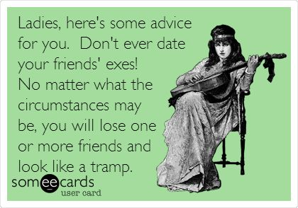 dating your exs friend quotes