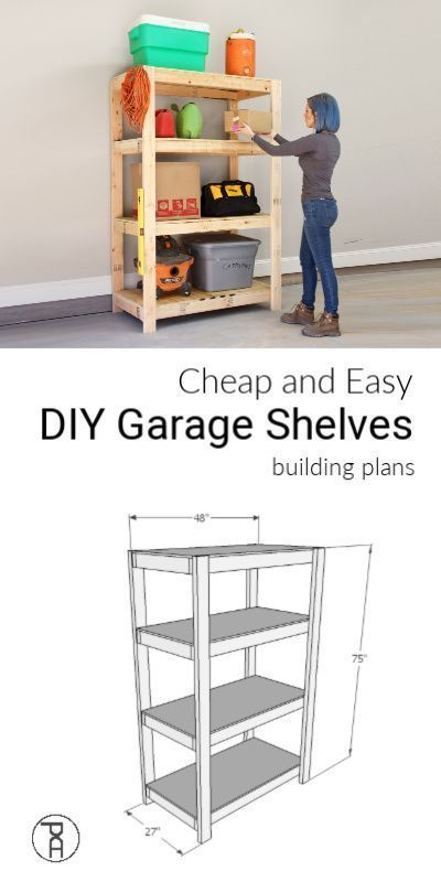 Cheap And Easy Diy Garage Shelves Building Plans How To Build Cheap And Easy Diy Wood Gara In 2020 Diy Storage Shelves Diy Garage Shelves Garage Storage Shelves Diy