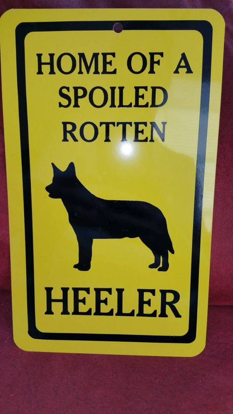 BLUE HEELER AUSTRALIAN CATTLE DOG TIN SIGN BLUE HEELER AUSTRALIAN ROAD SIGN