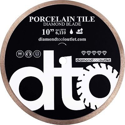 Dto Twp10s 10 Inch Supreme Porcelain Tile Continuous Rim Diamond Blade For Porce In 2020 Diamond Blades Porcelain Tile Porcelain