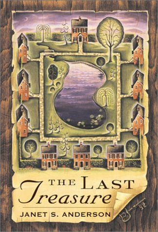 The Last Treasure Janet Anderson 0525469192 9780525469193 From The