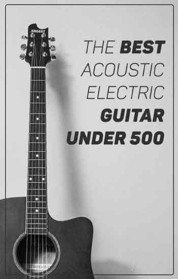 What Is The Best Acoustic Electric Guitar Under 500 Dollars Easychurchtech Com Acoustic Electric Guitar Best Acoustic Electric Guitar Electric Guitar