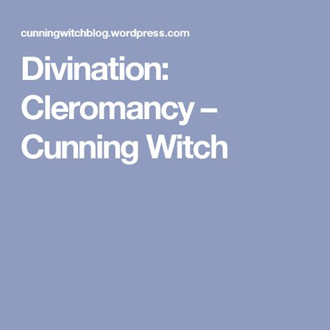 Divination: Cleromancy – Cunning Witch
