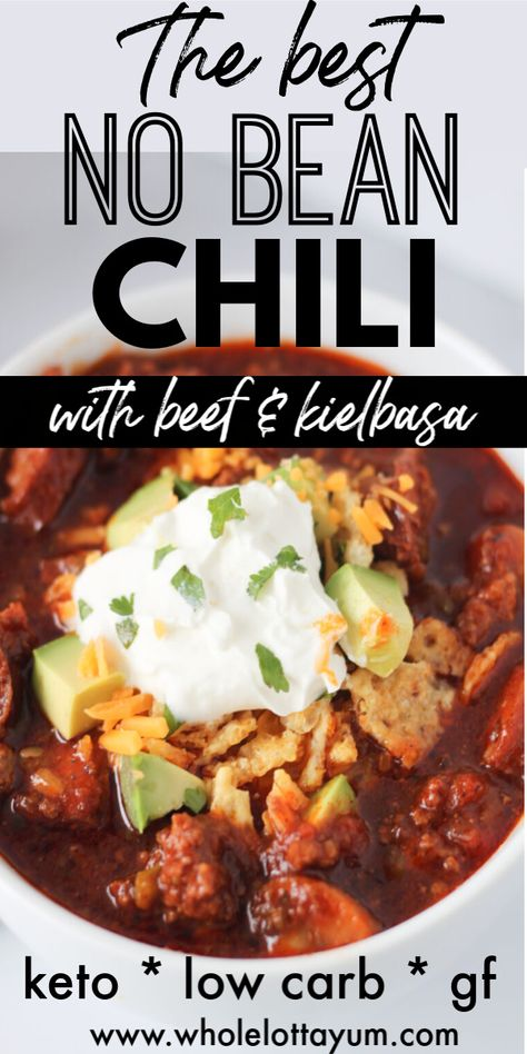 Easy instant pot and crockpot chili with no beans! So hearty with beef and kielbasa sausage, you won't miss the beans in this savory and tasty low carb keto chili recipe.