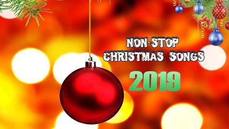 Non Stop Christmas Music.Nonstop Christmas Songs Remix 2019 Merry Christmas 2019