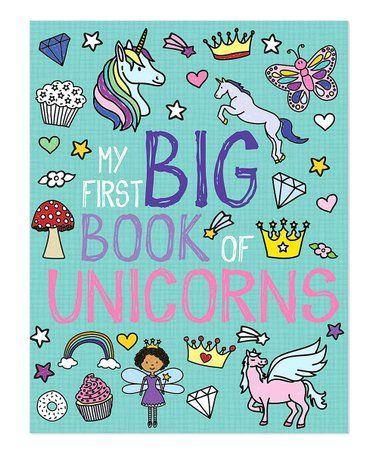 Look At This Zulilyfind My First Big Book Of Unicorns Hardcover Zulilyfinds Coloring Books Toddler Coloring Book Bee Book