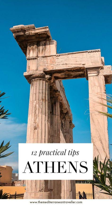 Athens, Greece – 12 Practical Tips