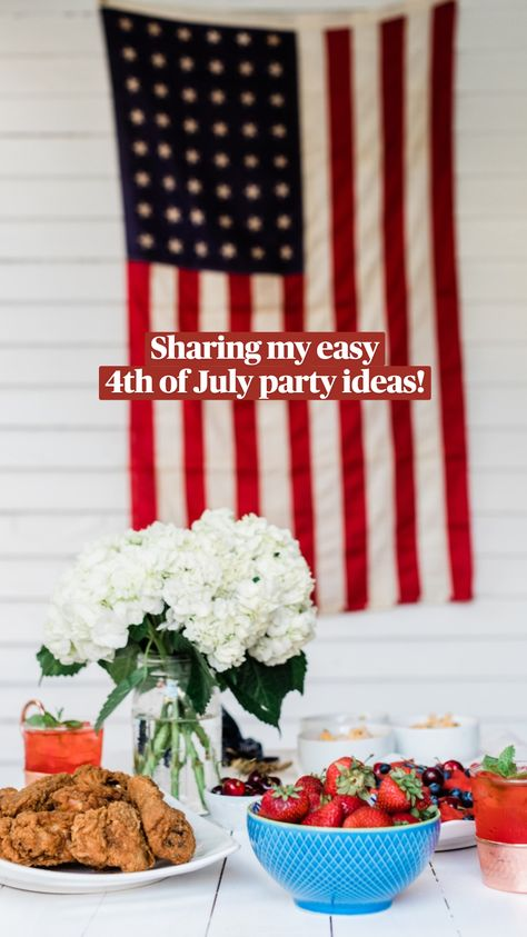 Sharing my easy 4th of July party ideas!
