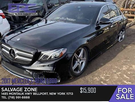 2017 Mercedes Benz E300 Salvage Zone 1485 Montauk Hwy Bellport New York 11713 718 991 8888 Dm Salvagezone For In 2020 Salvage Cars Cars For Sale Car Shop