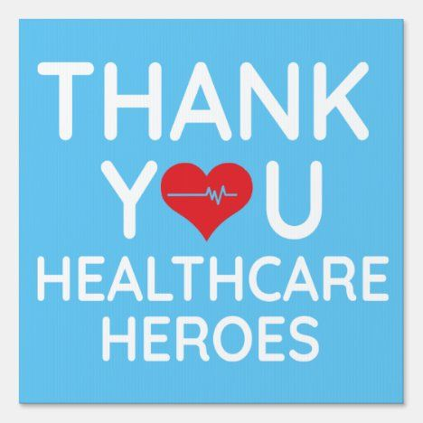Thank you health care heroes