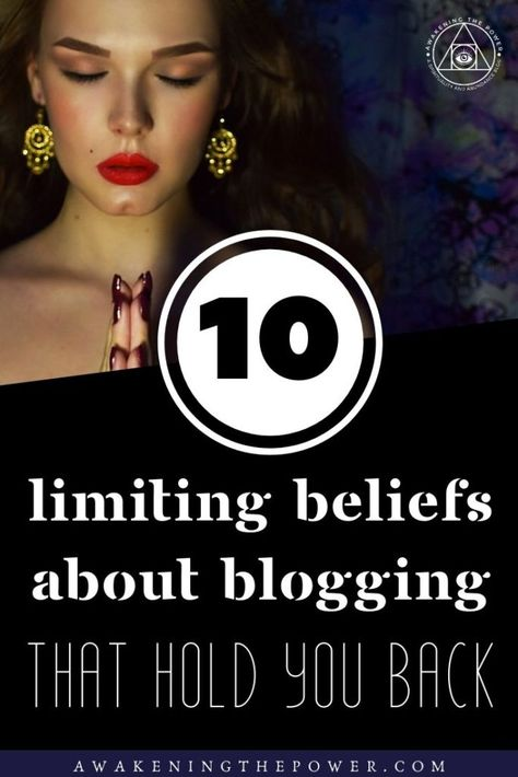 Do you dream of being a successful blogger? Then you need to address these 10 common limiting beliefs about #blogging that can sabotage you. #limitingbeliefs #selfsabotage #bloggingsuccess #successmindset #bloggingtips
