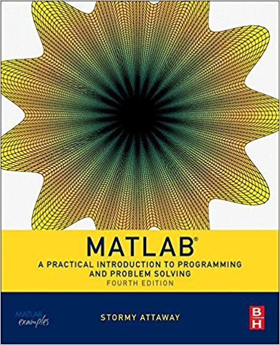 Https Students Manuals Com Product Solution Manual For Matlab A Practical Introduction To P Introduction To Programming Problem Solving Books Problem Solving