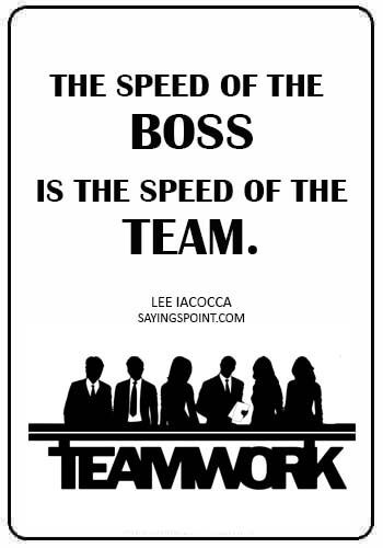 Teamwork Quotes Team Motivational Quotes Teamwork