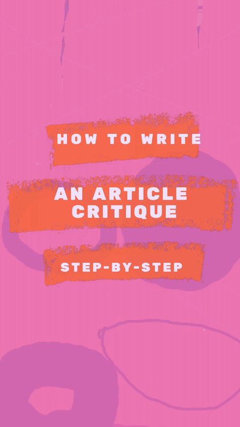 How to Write an Article Critique Step-by-Step?