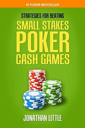 Free Download Strategies For Beating Small Stakes Poker Cash Games Poker Book Best Poker Books Poker