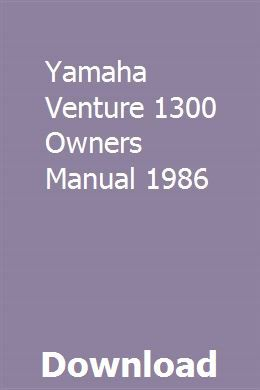 Yamaha Venture 1300 Owners Manual 1986 Jeep Grand Jeep Grand Cherokee Can Am