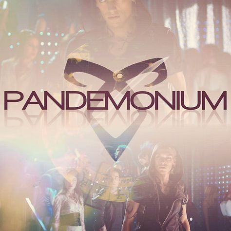 Pandemonium - The Mortal Instruments