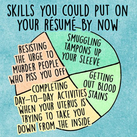 14 Charts For Anyone Whou0027s Ever Had A Period Humor, Random and - skills to put down on a resume