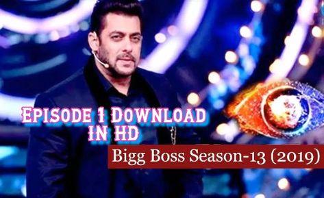 Pin On Big Boss 2019 Season 13 Episode 1 Watch Online 2019