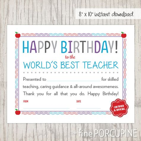 PRINTABLE Happy Birthday Teacher Certificate. World\'s Best Teacher ...
