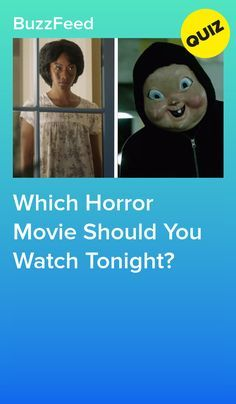 Which Horror Movie S Which Horror Movie Should You Watch