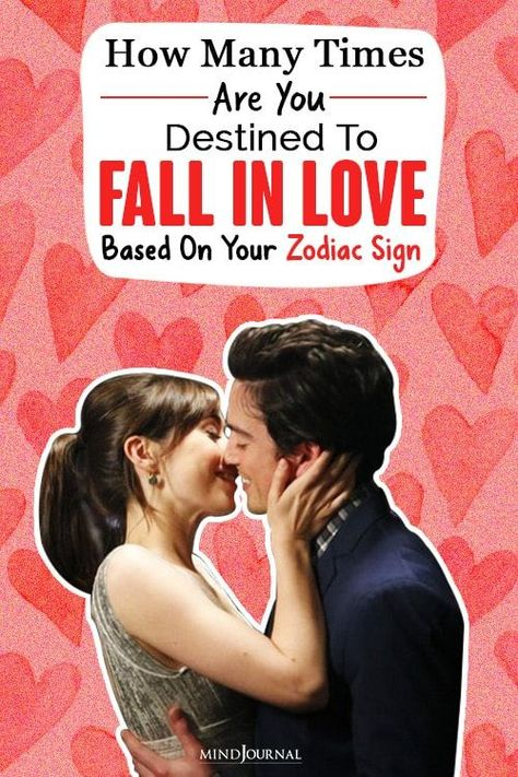 A lot of factors decide how many times you will fall in love, and your zodiac sign is a great indicator if you want to unravel the mystery that is love. #zodiactraits #astrology #zodiacsign #loveastrology #destiny #fallinlove