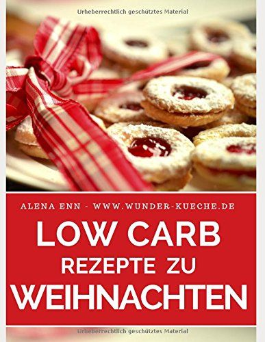 Low Carb Backen Fur Weihnachten Pdf Low Carb Rezepte Rezepte Abnehmen Mit Low Carb