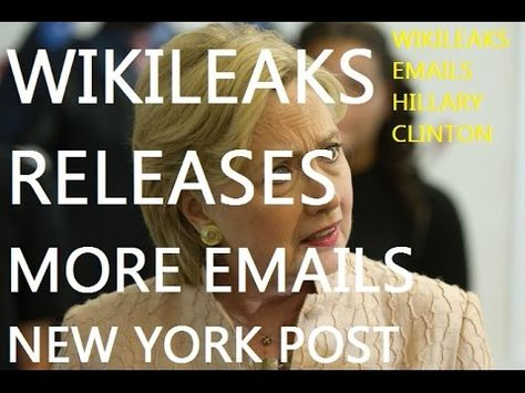 BREAKING: WIKILEAKS NEW YORK POST HILLARY EMAILS RELEASED! FAVORS FOR FO...