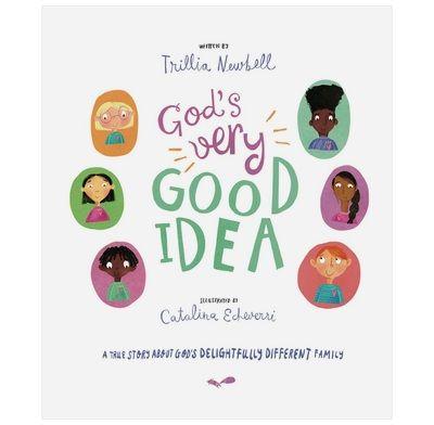 God S Very Good Idea Trillia Newbell Catalina Echeverri The Good Book Company Good Books Teaching Young Children God