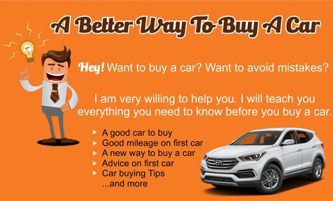 A Better Way To Buy A Car That S The Topic Of This Article I