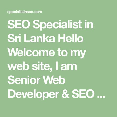 SEO Specialist in Sri Lanka – Experienced SEO Work