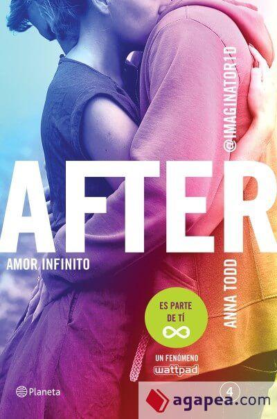 Datoslibro After Amor Infinito Serie After 4 De Anna Todd Es La Fascinante Historia Libros Romanticos Libros Para Adolescentes Libros Para Leer Juveniles