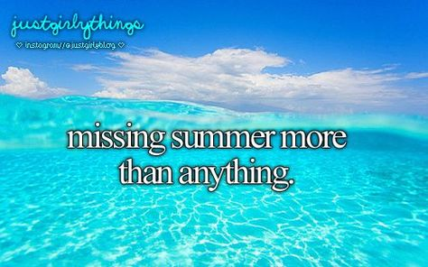 Missing Summer Quotes. QuotesGram by @quotesgram | Be Happy ...