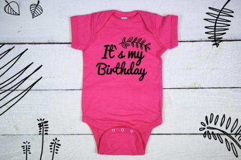 Get It Now Its My Birthday First Shirt 1st
