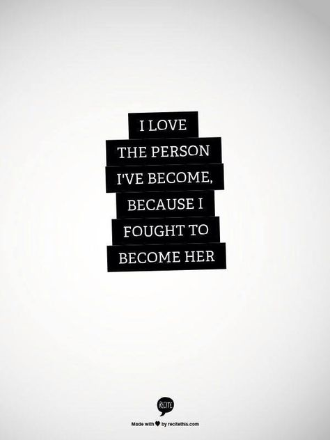i fought to become her.