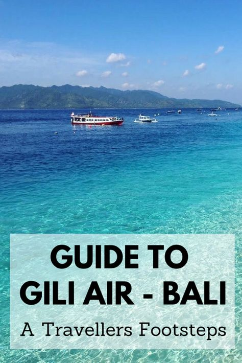 Things to do in Gili Air #BaliTravel