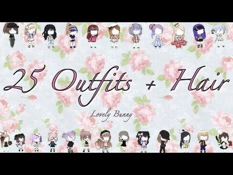 25 outfits  hair for your gacha character girls  gacha