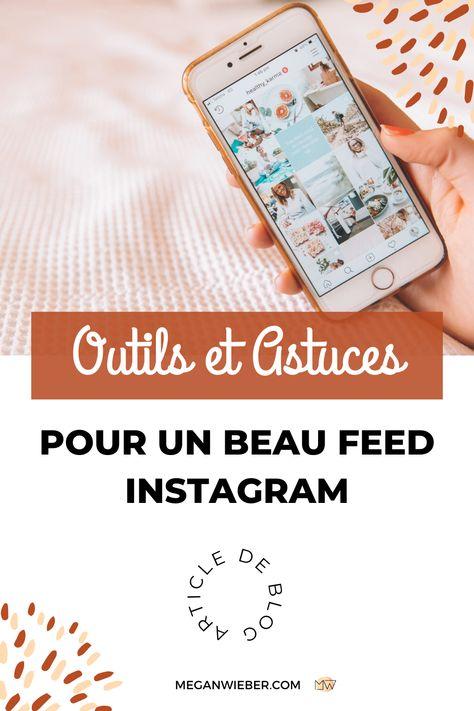 Outils et Astuces pour un beau feed Instagram ⚡️