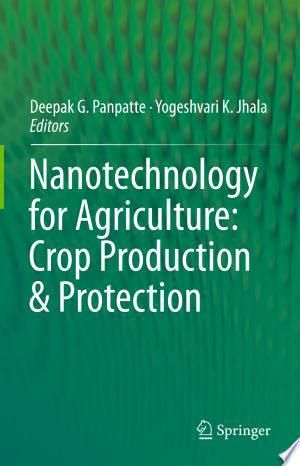 Nanotechnology For Agriculture Crop Production Protection Pdf Free In 2020 Agricultural Science Food And Technology Research Paper