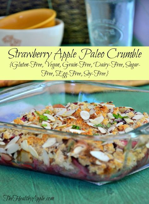 Strawberry Apple Paleo Crumble {Gluten-Free, Vegan, Grain-Free, Dairy-Free, Sugar-Free, Egg-Free, Soy-Free} #glutenfree