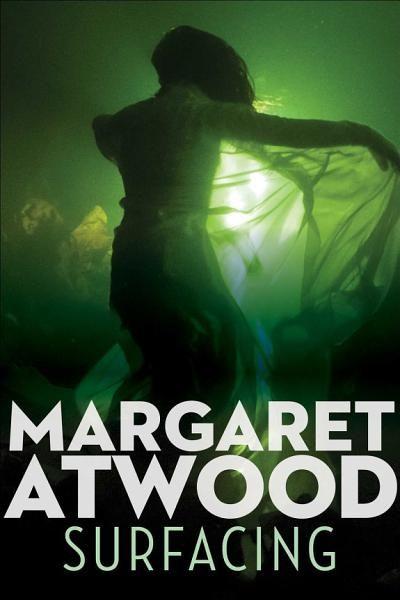 Margaret Atwood Surfacing Ebook Download Ebook Pdf Download