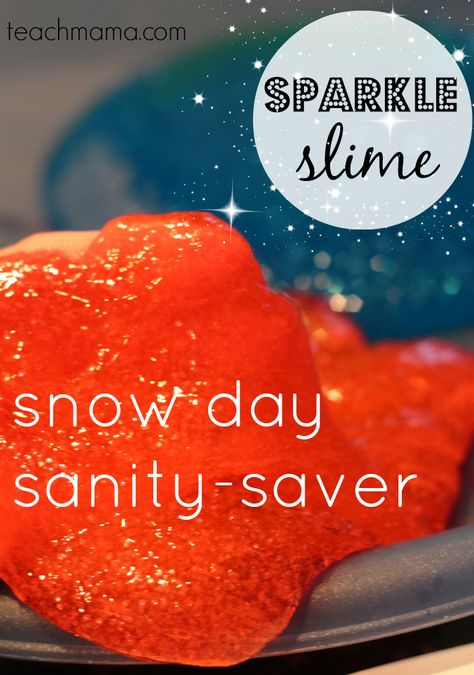 sparkle slime SNOW DAY | this slime will save your sanity ANY day of the year--rainy sundays, playdates, or fun halloween party favors!