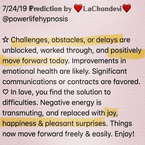 7/24 Prediction! Enjoy your day! #powerlifehypnosis #lachondevi #love #life  7/24 Prediction! Enjoy your day! #powerlifehypnosis #lachondevi #love #life #oraclereadersofinstagram #dailymotivation #dailymessage #empath #wednesday #wednesdaywisdom #wednesdaymotivation #psychic #intuition #awakening #spiritualawakening #spirituality #empowerment #liveyourbestlife #instagood #goodvibes #goodmorning #happiness #happy #predictions