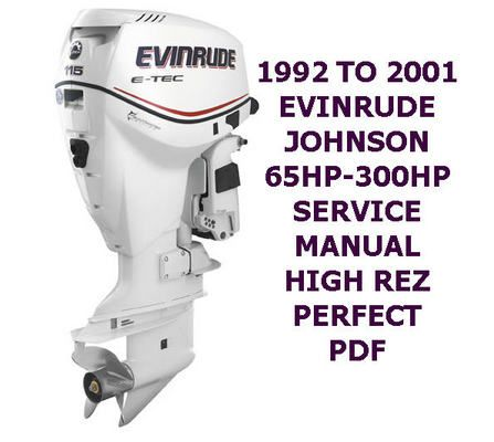 1990 2001 Johnson Evinrude Outboard Service Manual 1 300 Hp Pdf Instant Download Outboard Repair Manuals Johnson
